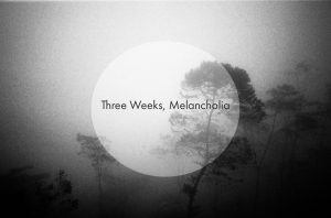 Three Weeks, Melancholia (TITLE PAGE)