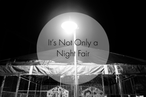 it's not only a night fair